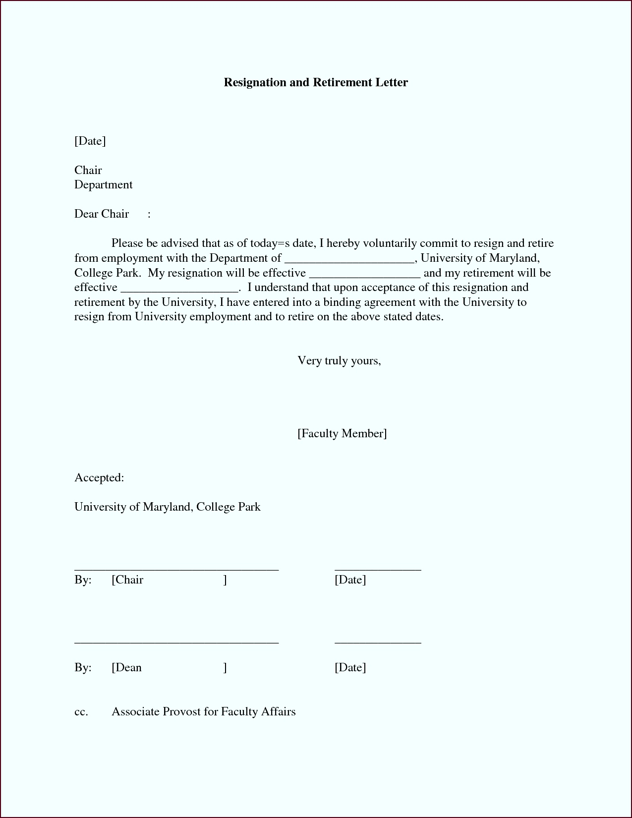 A resignation acceptance letter is the letter to an employee from an employer who have received and accordingly accepted the letter of resignation … oeoyi