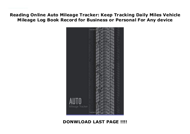 Reading Online Auto Mileage Tracker Keep Tracking Daily Miles Vehicl